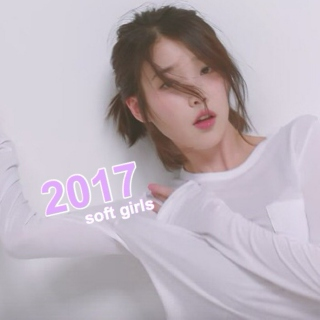 2017 - soft girls!