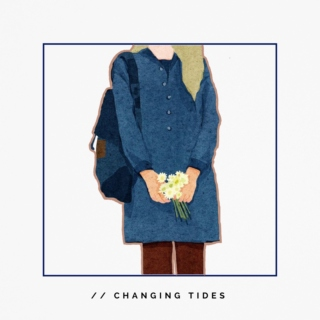 // changing tides