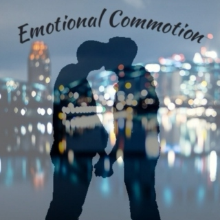 Emotional Commotion
