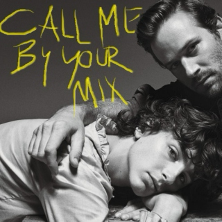 Call Me By Your Mix