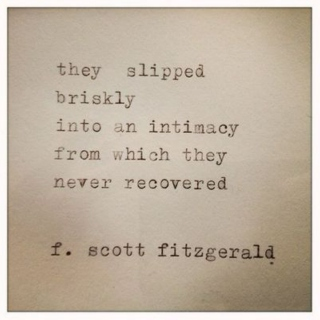 An Intimacy From Which You Never Recover