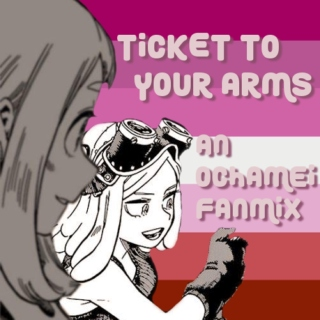 ticket to your arms