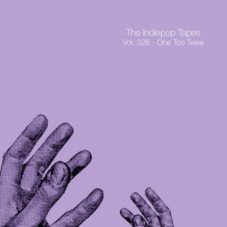 The Indiepop Tapes, Vol. 326: One Too Twee