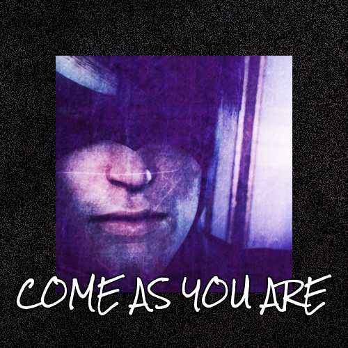 Come as you are [fanfiction mix]