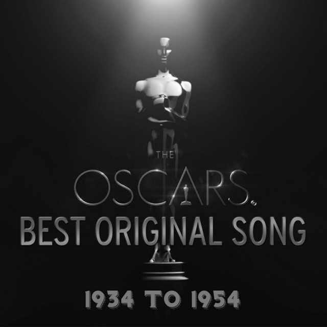 The Oscars BEST ORIGINAL SONG (The First Twenty Years)