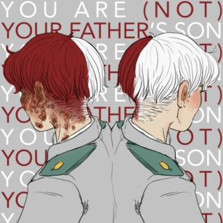 you are (not) your father's son