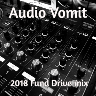 Audio Vomit 2018 Fund Drive Playlist.