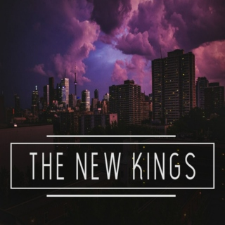 THE NEW KINGS
