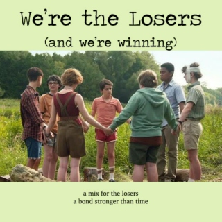We're the Losers (and We're Winning)