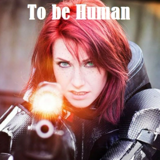 To be Human (is to love)