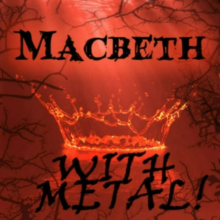 Macbeth With Metal