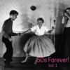 50s Forever! Vol. 1