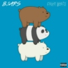B3ARS - Free Bears (Deluxe) [Explicit]