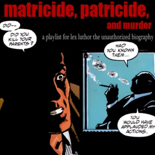 matricide, patricide, and murder
