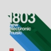 1803 | New Electronic Music