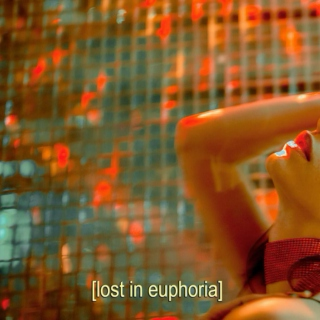 [lost in euphoria]