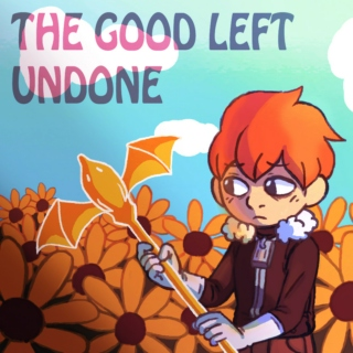 The Good Left Undone [Claus FST]