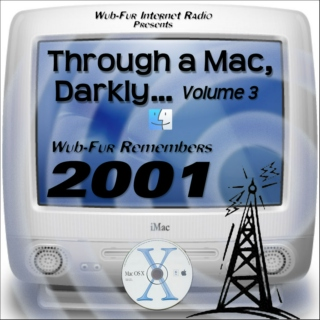 Through a Mac, Darkly… Vol 3: Wub-Fur Remembers 2001