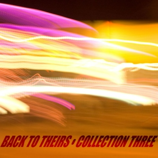 Back to Theirs - Collection Three