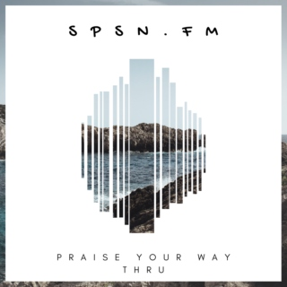 Praise Your Way Thru Mix #1