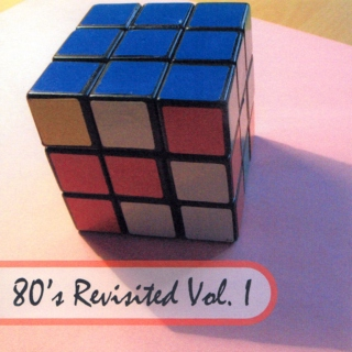 80's Revisited Vol. 1