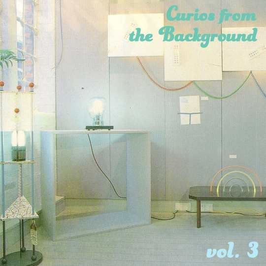 Curios From The Background / Vol. 3 - 80s Music Libraries
