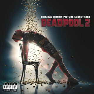Deadpool 2 (Original Motion Picture Soundtrack) [2018]