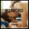 MIRRORS - A These Streets 'verse fanmix
