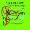 Afterglow: Unique Love Songs
