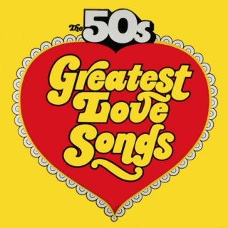 The 50's: Greatest Love Songs