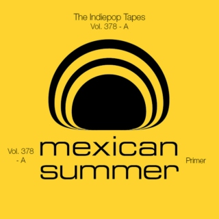 The Indiepop Tapes, Vol. 378: A Mexican Summer Primer