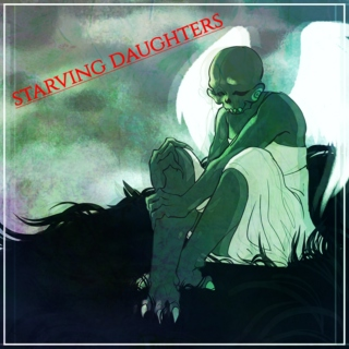 starving daughters   - CALLIOPE MIX -