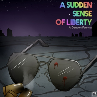 A Sudden Sense of Liberty