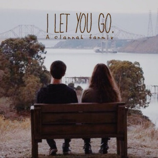 I Let You Go.