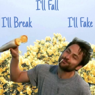 I'll Fall, I'll Break, I'll Fake
