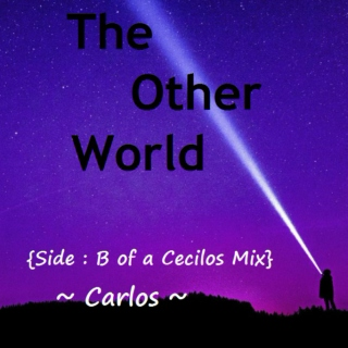 The Other World: Side B ~ Carlos