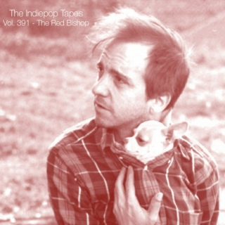 The Indiepop Tapes, Vol. 391: The Red Bishop