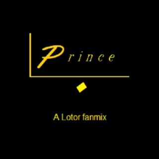 Prince - A Lotor Fanmix