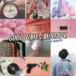 good times mixtape