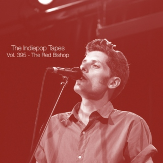 The Indiepop Tapes, Vol. 395: The Red Bishop