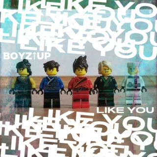 Boyz Up - Like You