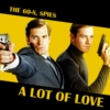 The 60-s, spies, a lot of love