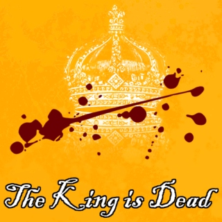 The King Is Dead [side A]