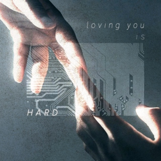 loving you is hard