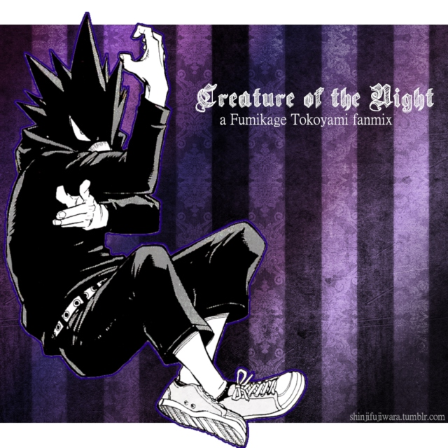 Creature of the Night - A Tokoyami Fumikage fanmix