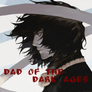Dad of the Dark Ages