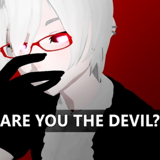 ARE YOU THE DEVIL?
