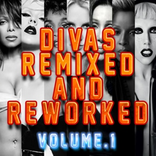 DIVAS REMIXED & REWORKED