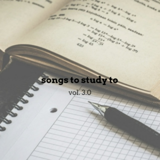songs to study to | vol. 3