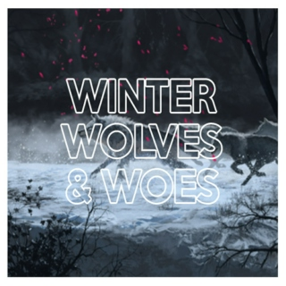 Winter Wolves & Woes